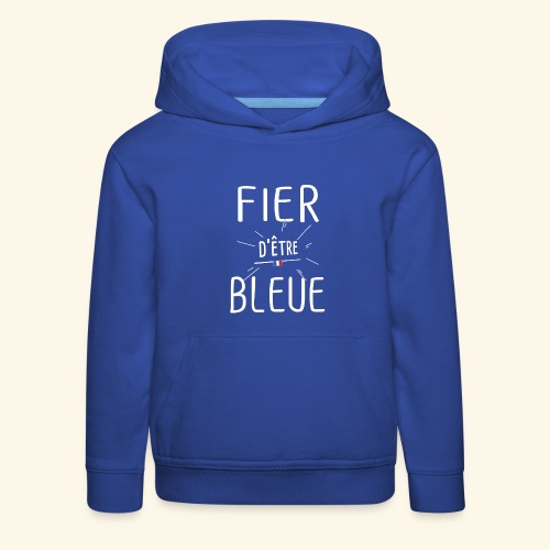 Football féminin Fier d'être bleue - Homme - Pull à capuche Premium Enfant