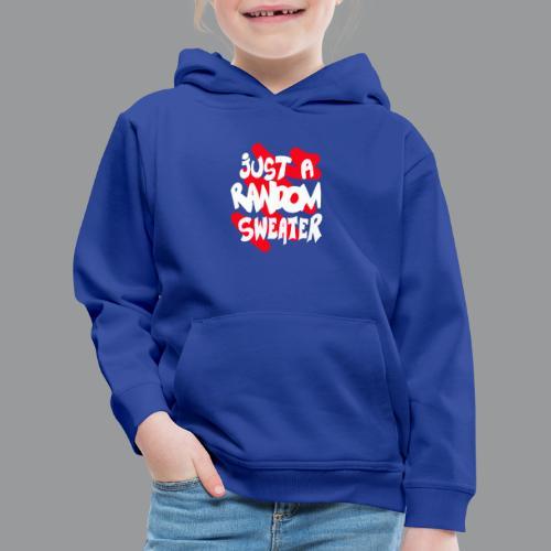 gewoon een willekeurige trui - Kinderen trui Premium met capuchon