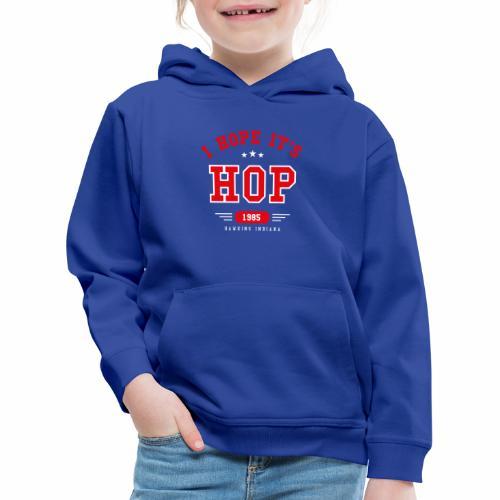 I hope it's Hop - College - Felpa con cappuccio Premium per bambini