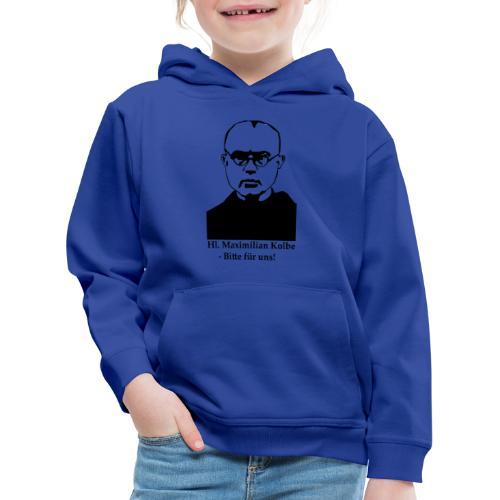 Hl. Maximilian Kolbe - Bitte für uns! - Kinder Premium Hoodie