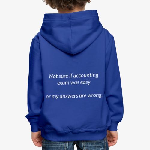 Easy Exam - Kids' Premium Hoodie
