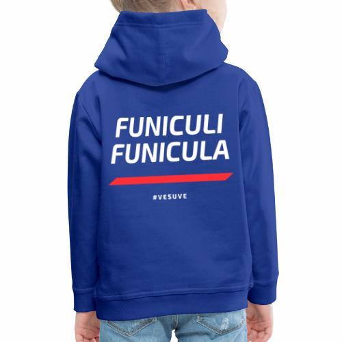 Funicula Funicula - Pull à capuche Premium Enfant