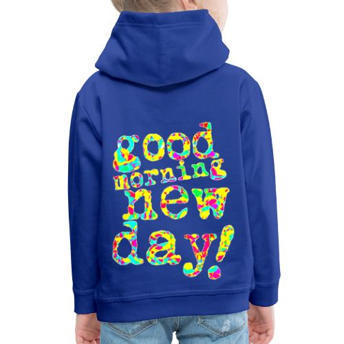 good morning new day yellow and red - Kinderen trui Premium met capuchon
