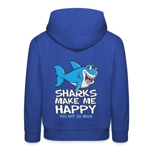 Sharks make me happy - Haifisch - Kinder Premium Hoodie