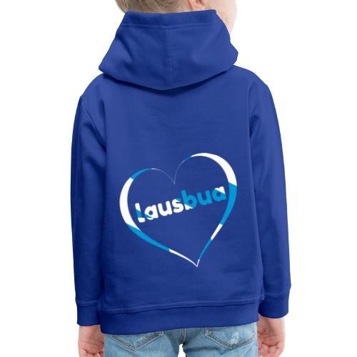 Lausbua - Bayrisch Dialekt Mundart - Kinder Premium Hoodie