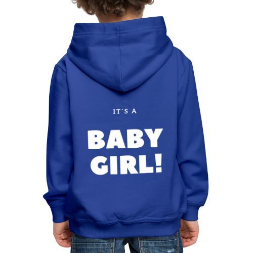It´s a Baby Girl - Geschenkidee - Kinder Premium Hoodie