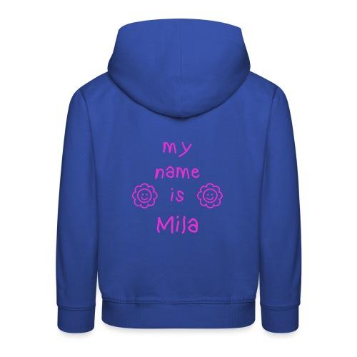 MILA MY NAME IS - Pull à capuche Premium Enfant