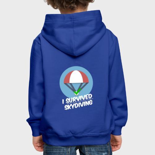 I survived Skydiving - Kinder Premium Hoodie