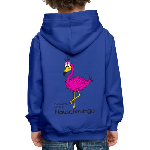 My favorite pet is a Flauschimingo - Kinder Premium Hoodie