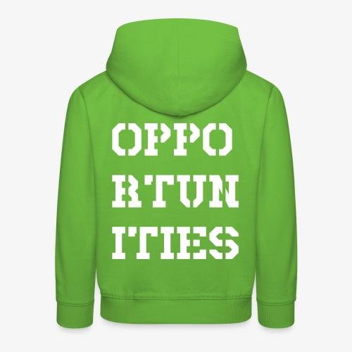 Opportunities - Gelegenheiten - weiß - Kinder Premium Hoodie