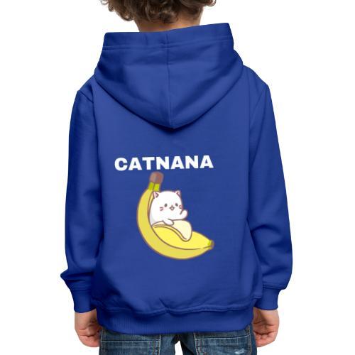 Catnana - Kids' Premium Hoodie