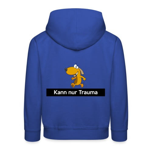 Kann nur Trauma - Kinder Premium Hoodie