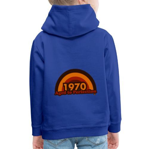 1970 aged to perfection 70tees - Kinder Premium Hoodie