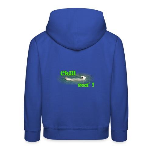 Chill ma'! - Bär - Kinder Premium Hoodie