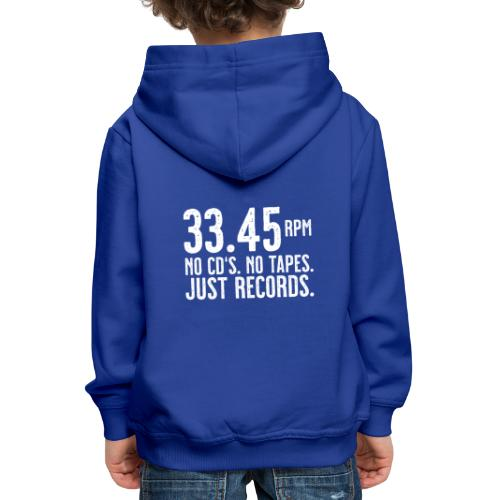 Vinyl T-Shirt | 33.45 rpm - Kinder Premium Hoodie