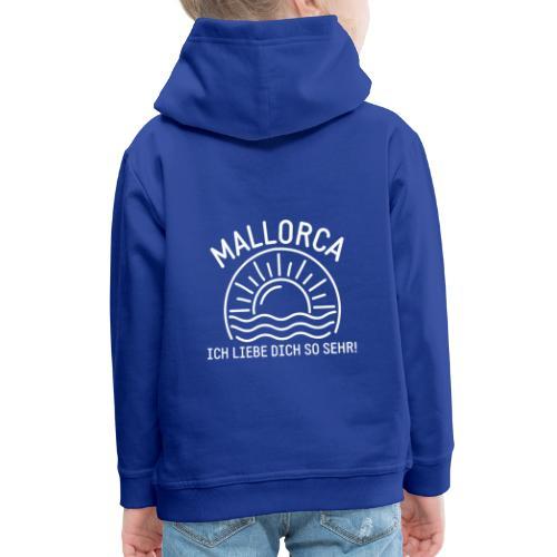 Mallorca Liebe - Das Design für echte Mallorcafans - Kinder Premium Hoodie