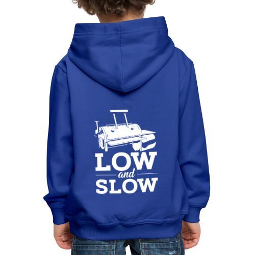 Niedrig und langsam - Kinder Premium Hoodie