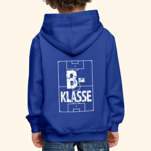 B-Klasse im Fußballfeld - Kinder Premium Hoodie
