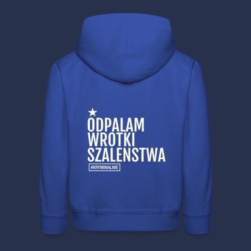 WROTKI SZALENSTWA - napis jasny - Bluza dziecięca z kapturem Premium