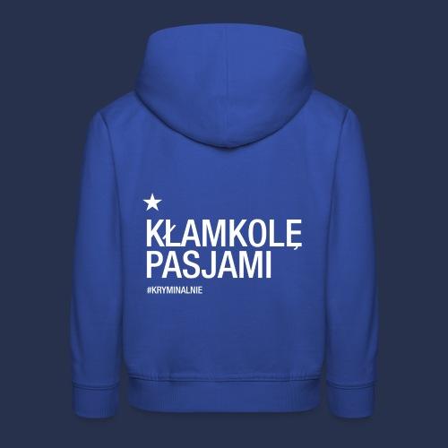 kłamkolę - napis jasny - Bluza dziecięca z kapturem Premium