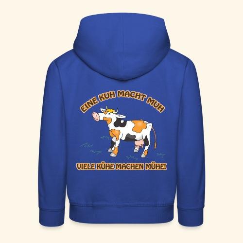 Eine Kuh macht MUH, viele Kühe machen Mühe! - Kinder Premium Hoodie