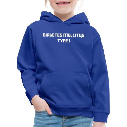 Diabetes mellitus type 1 ETUPUOLI - Lasten premium huppari