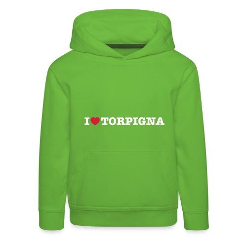 I Love TorPigna - Felpa con cappuccio Premium per bambini