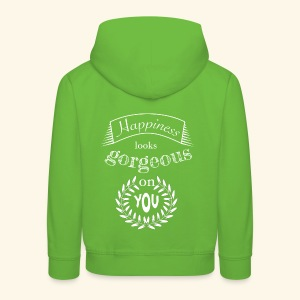 Happiness looks gorgeous on you - Kinder Premium Hoodie