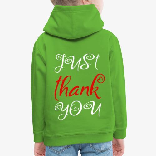 Just Thank you ! - Pull à capuche Premium Enfant