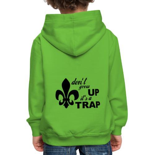 Don't grow up… Typo mit Lilie - Farbe frei wählbar - Kinder Premium Hoodie