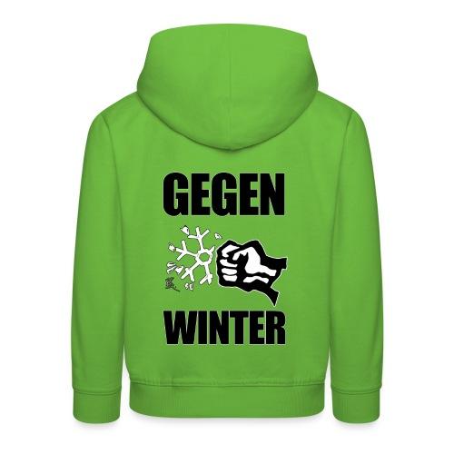 Gegen Winter - Kinder Premium Hoodie