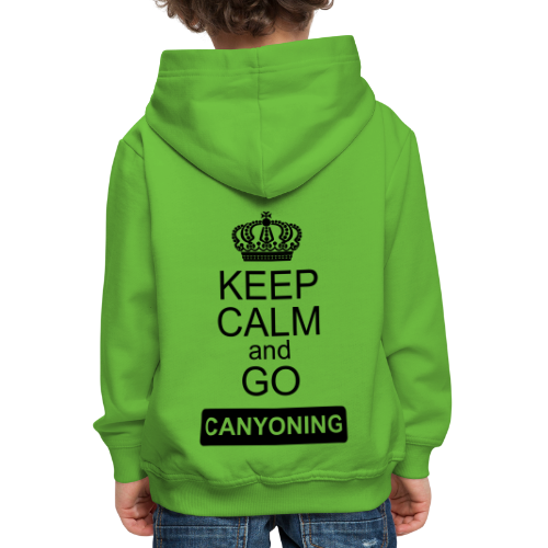 keep calm and go canyoning 2 - Kinder Premium Hoodie