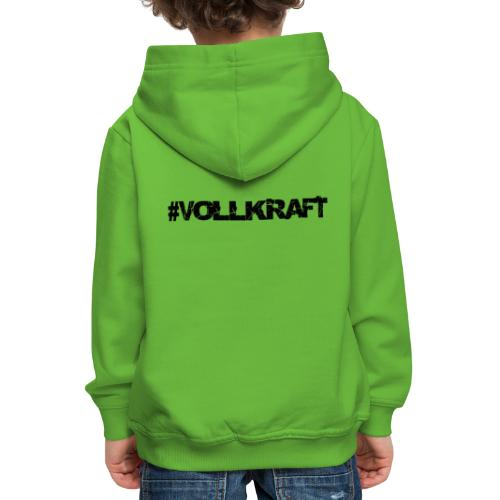 Schriftzug Vollkraft - Kinder Premium Hoodie