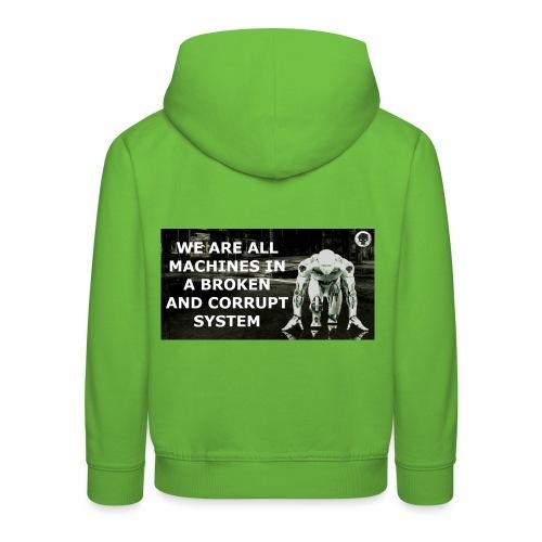 BROKEN MACHINES COLLECTION BY SYSTEM MACHINE - Kids' Premium Hoodie