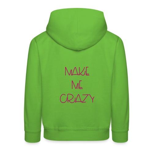 vuelveme loca - Sudadera con capucha premium niño
