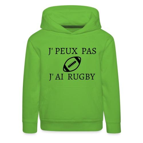 J'peux pas J'ai rugby - Pull à capuche Premium Enfant
