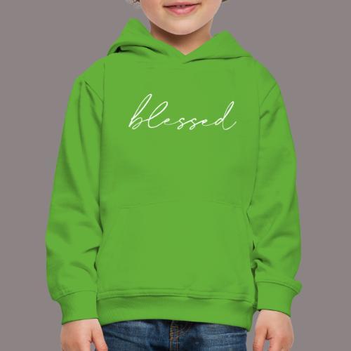 blessed weiss - Kinder Premium Hoodie