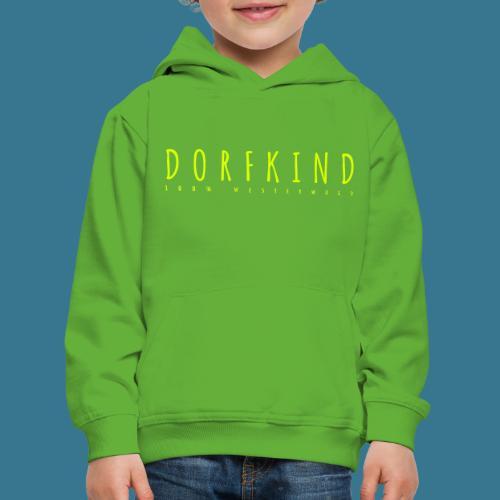 Dorfkind- 100% Westerwald. - Kinder Premium Hoodie