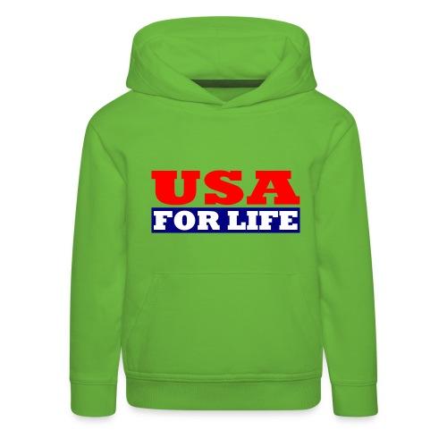 USA fürs leben - USA For Life - Kinder Premium Hoodie