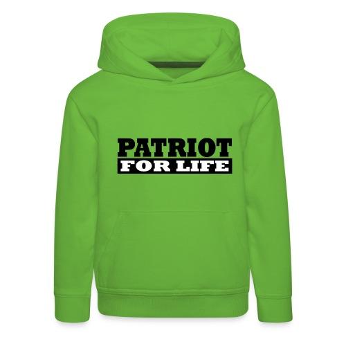 Patriot fürs Leben - Kinder Premium Hoodie