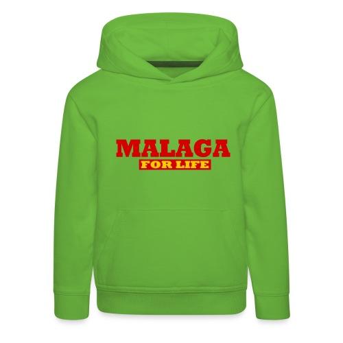 Malaga fürs leben - Malaga For life - Kinder Premium Hoodie