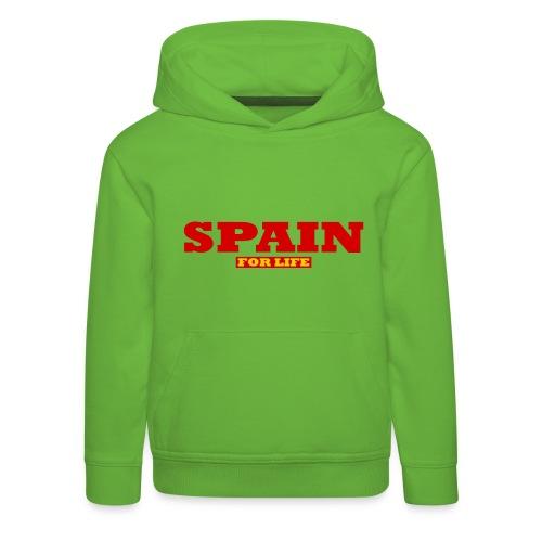 Spanien fürs leben - Spain for Life - Kinder Premium Hoodie