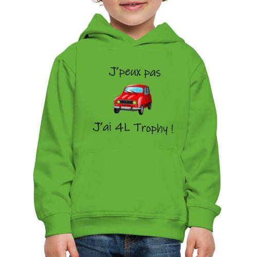 J'peux pas, j'ai 4L Trophy - Pull à capuche Premium Enfant