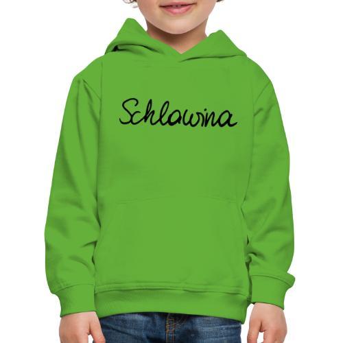 Schlawina - Kinder Premium Hoodie