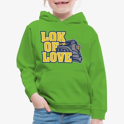 LOK OF LOVE 2 - Kinder Premium Hoodie