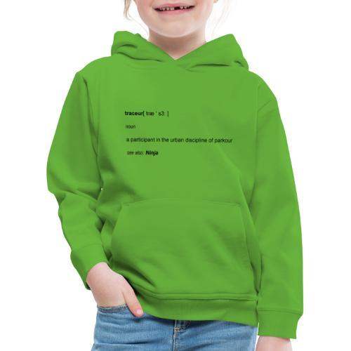 Traceur dictionary see also ninja - Premium hættetrøje til børn