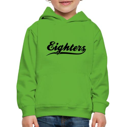 Eighters Logo - Kinder Premium Hoodie