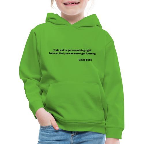 Train not to get something right train to... - Premium hættetrøje til børn