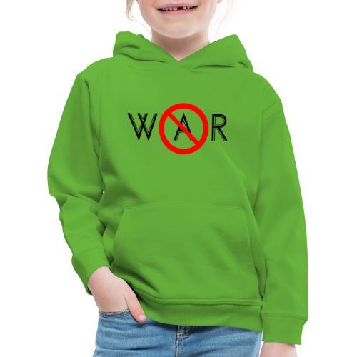 TIAN GREEN - No War - Kinder Premium Hoodie