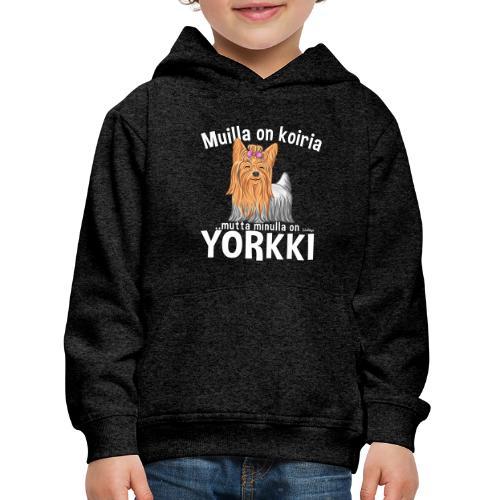 Yorkki Koiria - Lasten premium huppari